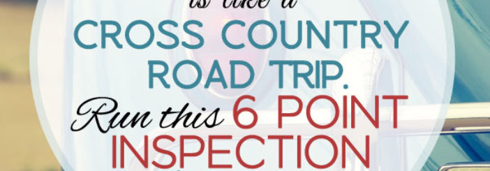 Your Marketing Campaign Is Like a Road Trip – Do Your 6 Point Inspection First
